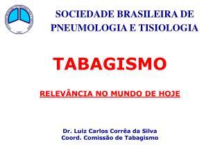 SOCIEDADE BRASILEIRA DE  PNEUMOLOGIA E TISIOLOGIA