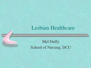 Lesbian Healthcare