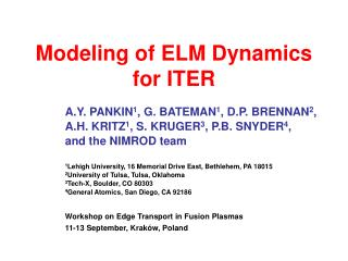 Modeling of ELM Dynamics  for ITER
