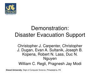 Demonstration: Disaster Evacuation Support