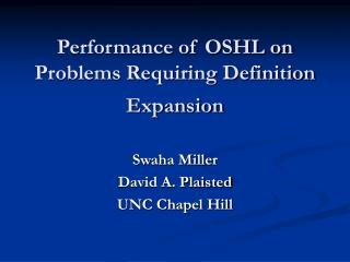 Performance of OSHL on Problems Requiring Definition Expansion