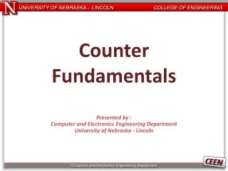 Counter Fundamentals Presented by : Computer and Electronics Engineering Department