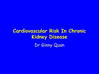 Cardiovascular Risk In Chronic Kidney Disease