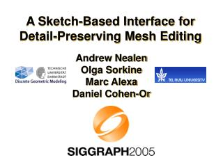 A Sketch-Based Interface for Detail-Preserving Mesh Editing