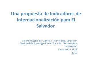 Una propuesta  de Indicadores  de Internacionalización para El Salvador.