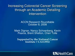 Increasing Colorectal Cancer Screening through an Academic Detailing Intervention