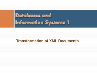 Databases and Information  Systems  1