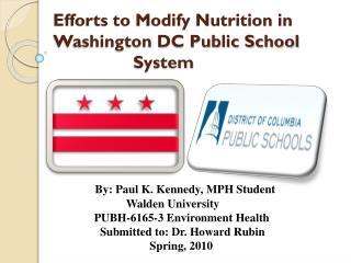 Efforts to Modify Nutrition in Washington DC Public School    System