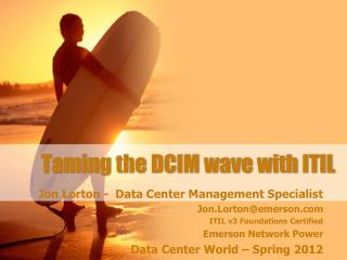 Taming the DCIM wave with ITIL