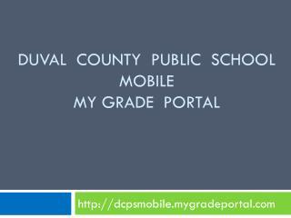 Duval  County  Public  School Mobile  My Grade  Portal