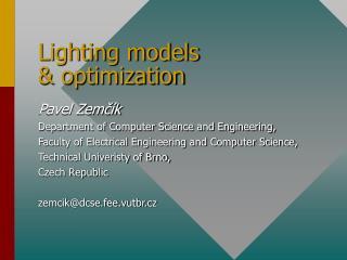 Lighting models & optimization