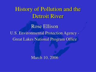 History of Pollution and the Detroit River