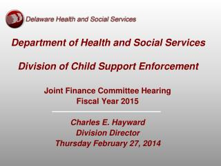 Department of Health and Social Services Division of Child Support Enforcement
