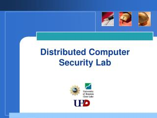 Distributed Computer Security Lab
