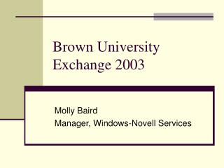 Brown University  Exchange 2003