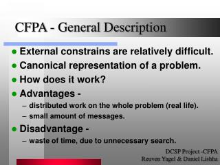 External constrains are relatively difficult.  Canonical representation of a problem.