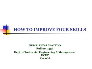HOW TO IMPROVE FOUR SKILLS