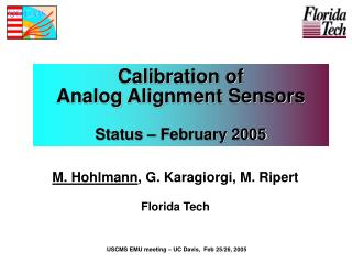 Calibration of  Analog Alignment Sensors Status – February 2005