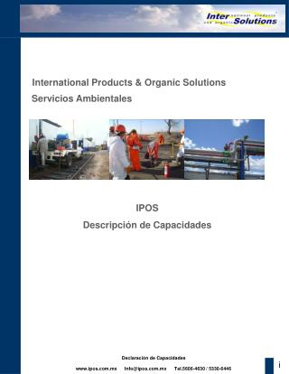 International Products  Organic Solutions S. A. de C. V.