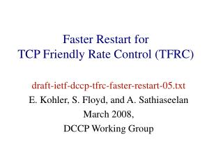Faster Restart for  TCP Friendly Rate Control (TFRC) ‏