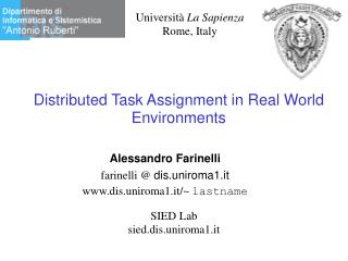 Distributed Task Assignment in Real World Environments