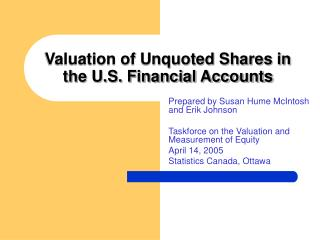 Valuation of Unquoted Shares in the U.S. Financial Accounts