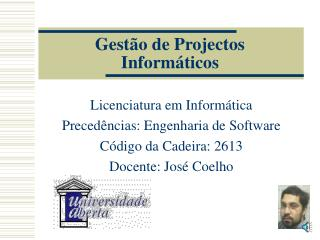 Gestão de Projectos Informáticos