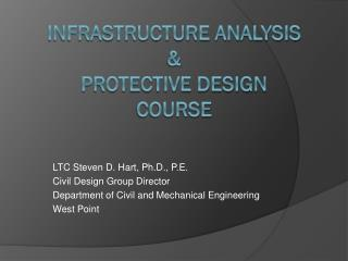 Infrastructure Analysis  &  Protective Design course