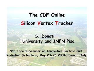 The  CDF  Online  S ilicon  V ertex  T racker