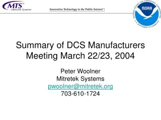 Summary of DCS Manufacturers Meeting March 22/23, 2004