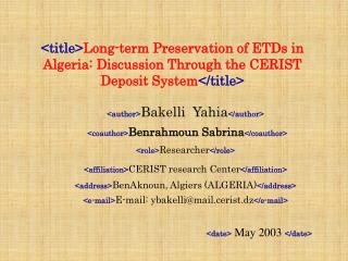 <title> Long-term Preservation of ETDs in  Algeria: Discussion Through the CERIST