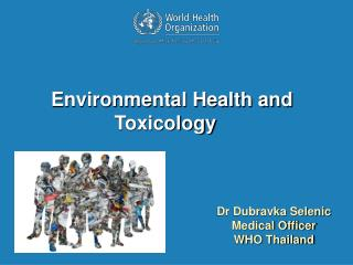 Dr Dubravka Selenic Medical Officer WHO Thailand
