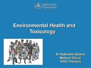 Dr Dubravka Selenic Medical Officer WHO Thailand