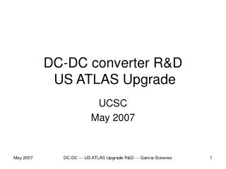 DC-DC converter R&D   US ATLAS Upgrade
