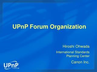UPnP Forum Organization