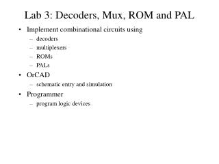 Lab 3: Decoders, Mux, ROM and PAL