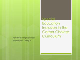 Special Education Inclusion in the Career Choices Curriculum