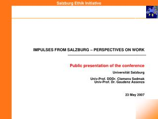 IMPULSES FROM SALZBURG – PERSPECTIVES ON WORK