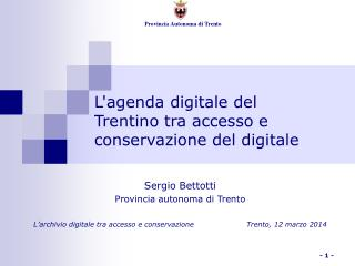 L'agenda digitale del Trentino tra accesso e conservazione del digitale
