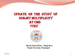 Update  ON  the  Study  of                  Subjet Multiplicity