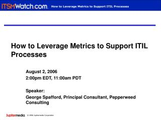 How to Leverage Metrics to Support ITIL Processes