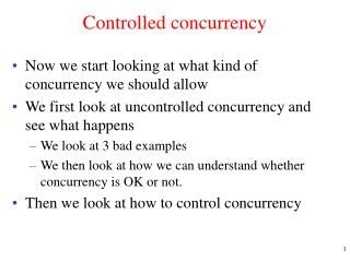 Controlled concurrency
