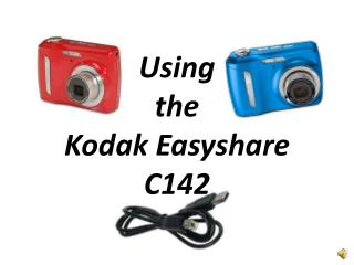 Using  the  Kodak Easyshare C142