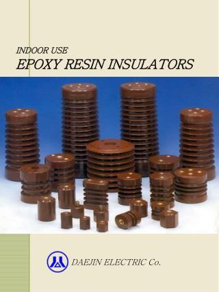 INDOOR USE EPOXY RESIN INSULATORS