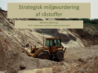 Strategisk miljøvurdering  af råstoffer