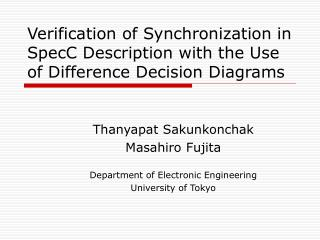 Verification of Synchronization in SpecC Description with the Use of Difference Decision Diagrams
