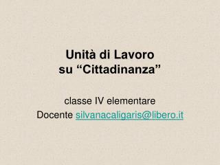 """Unità di Lavoro  su """"Cittadinanza"""""""