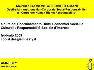 MONDO ECONOMICO E DIRITTI UMANI Gestire la transizione da «Corporate Social Responsability»