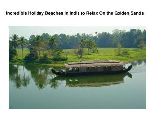 Incredible Holiday Beaches in India to Relax On the Golden S