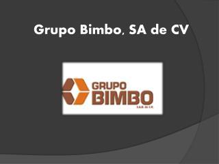 Grupo Bimbo, SA de CV